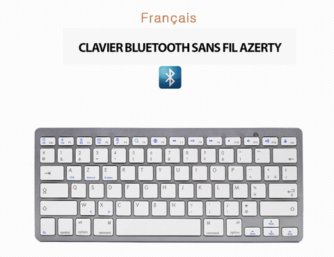 Clavier Azerty Bluetooth universel pour tablette/smartphone