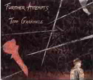 Further Attempts-Todd Garfinkle