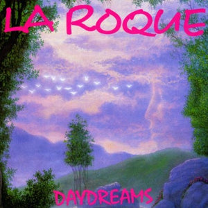 LA Roque-Daydreams