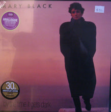 Mary Black/ By the time it gets dark