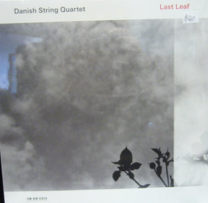 Last Leaf/ Danish String Quartet