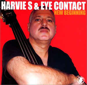 Harvie S & Eye Contact-New Beginning