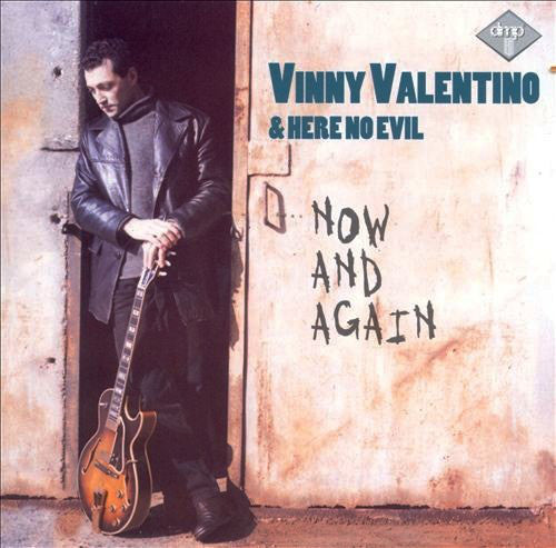 Vinny Valentino & Here no Evil- Now and Again