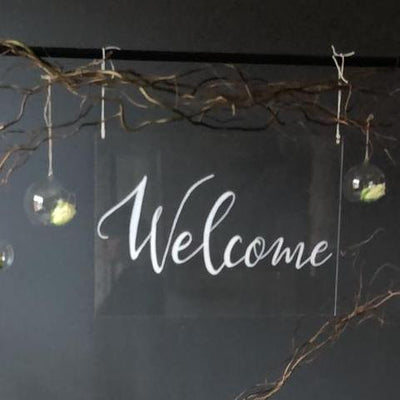 Perspex WELCOME sign. Handmade party signage Essex