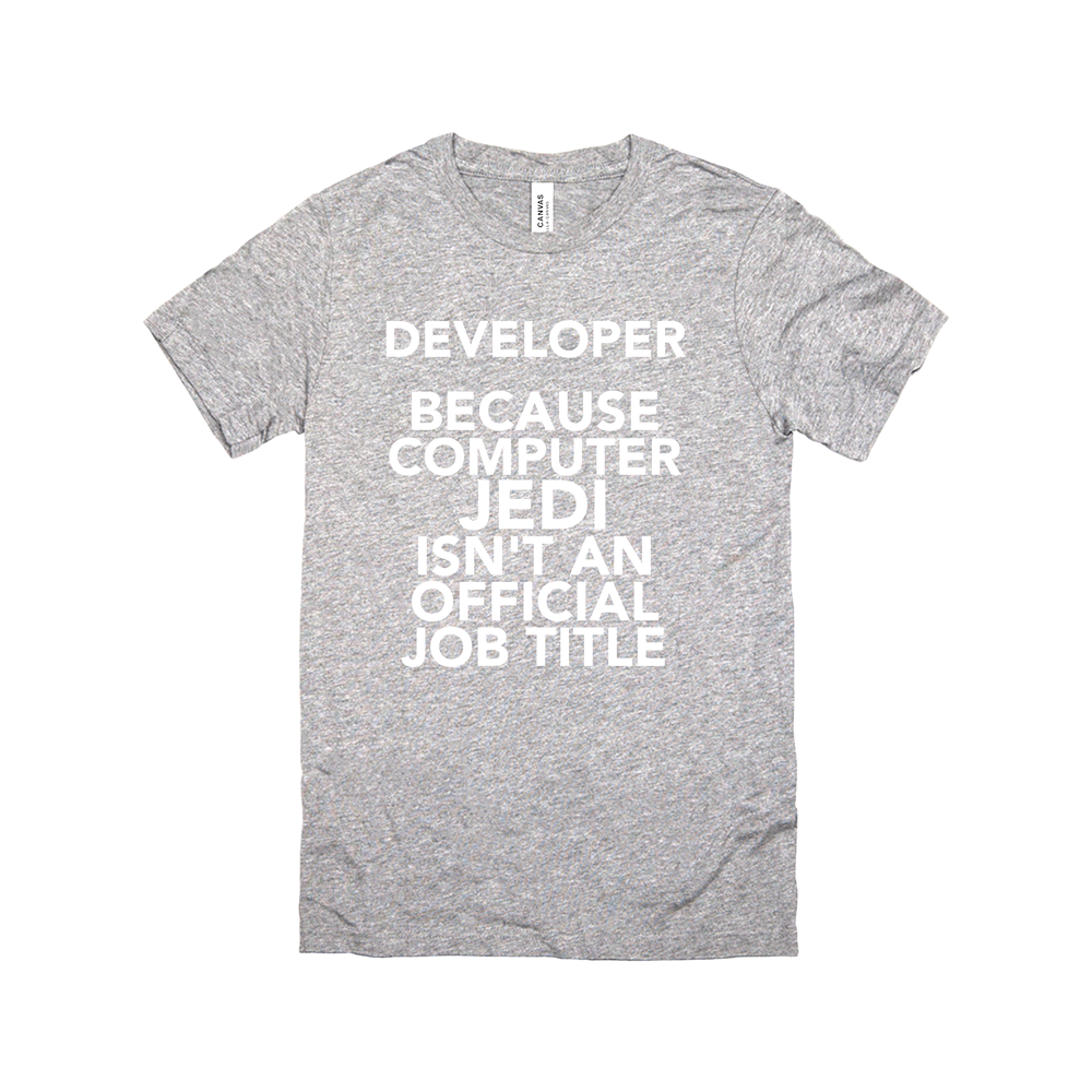 Developer Because Computer Jedi