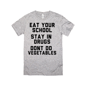 School, Drugs, Vegetables