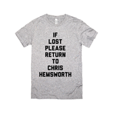 If Lost Please Return to Chris Hemsworth