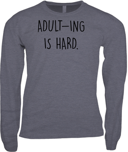 Adult-ing Is Hard