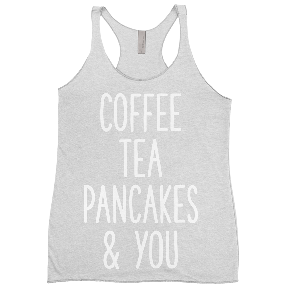 Coffee Tea Pancakes and You