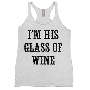 I'm His Glass of Wine (couple)