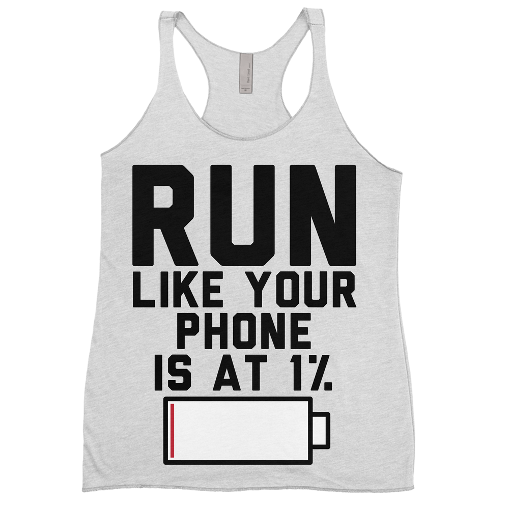 Run Like Your Phone Is At 1%