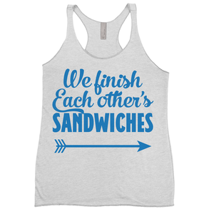 We Finish Each Other's Sandwiches (Left Buddy)