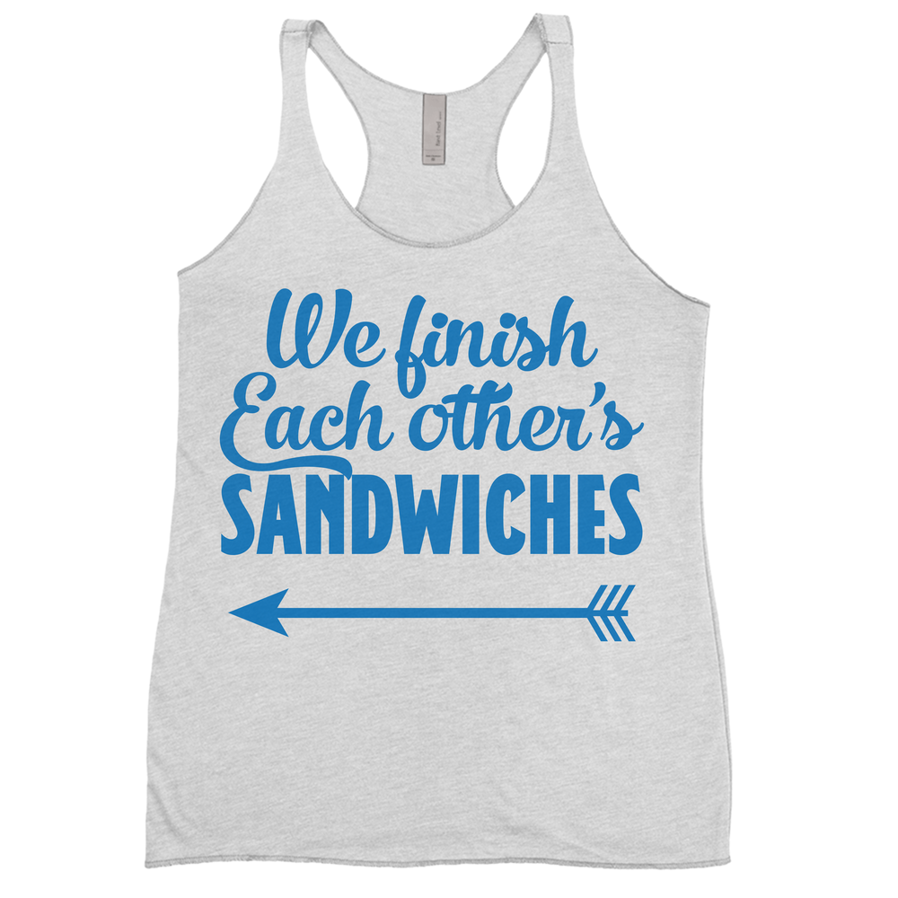 We Finish Each Other's Sandwiches (Right Buddy)