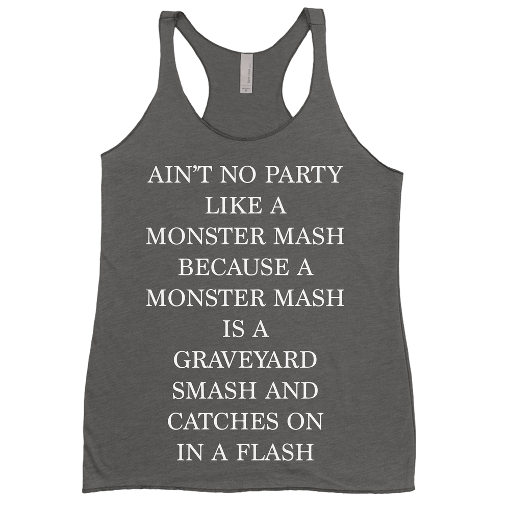 Aint No Party Like A Monster Mash
