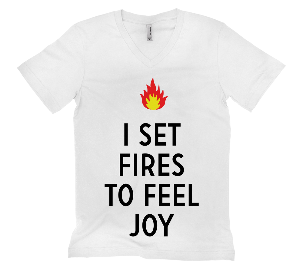I Set Fires To Feel Joy