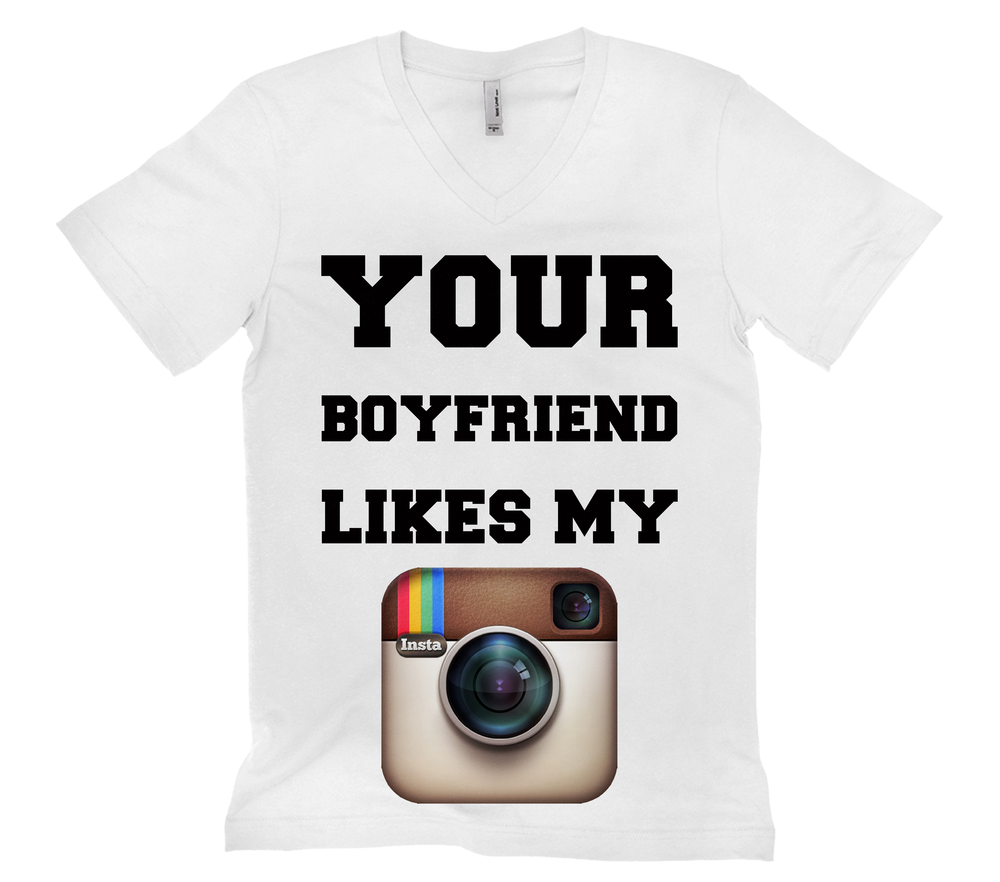 Your Boyfriend Likes My Instagram