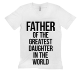 Father Of The Greatest Daughter In The World