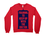 Training To Keep Up With The Doctor