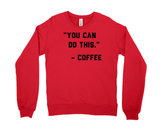 You Can Do This Coffee