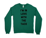 I'm In Love With The Taco