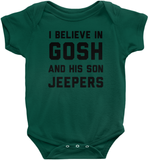 I Believe In Gosh and His Son Jeepers