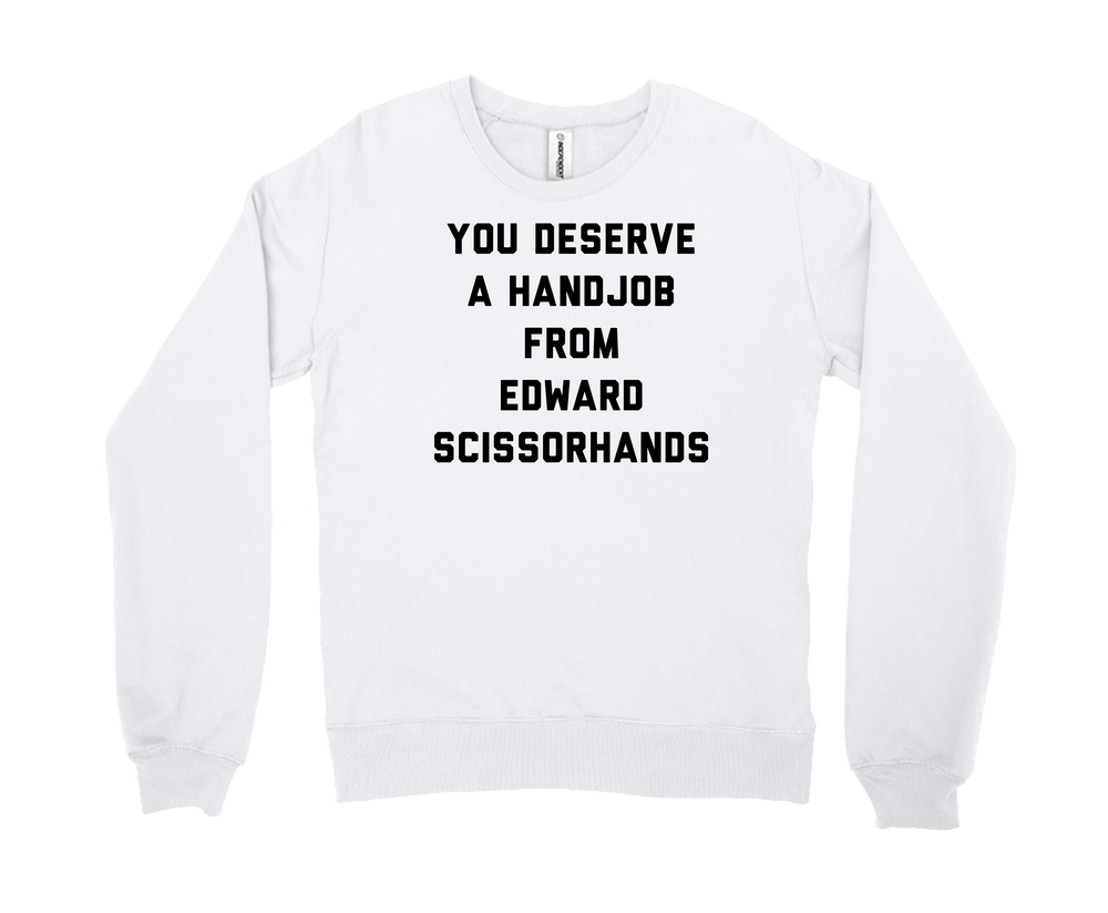 You Deserve A Handjob From Edward Scissorhands