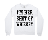 I'm Her Shot of Whiskey (couple)
