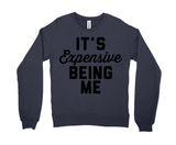 It's Expensive Being Me