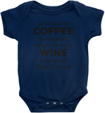 Lord, Give Me Coffee To Change The Things I Can and Wine To Accept The Things I Cannot