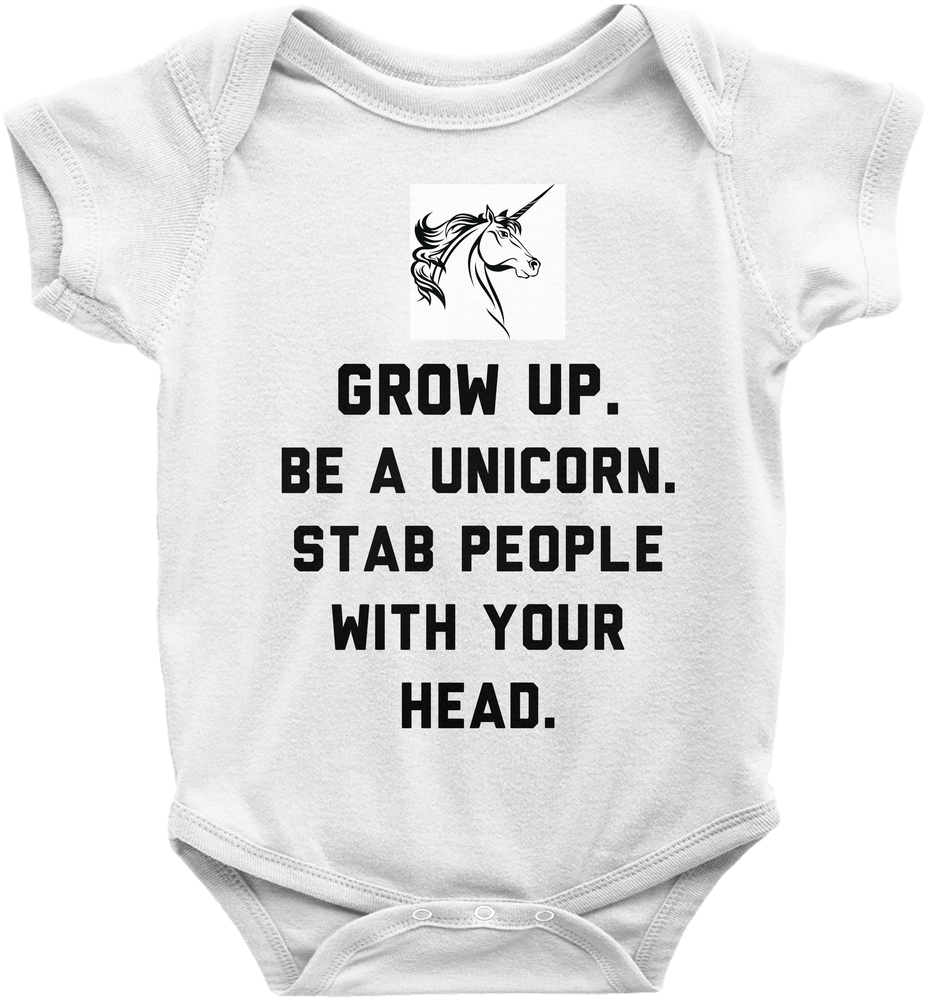 Grow Up, Be A Unicorn, Stab People