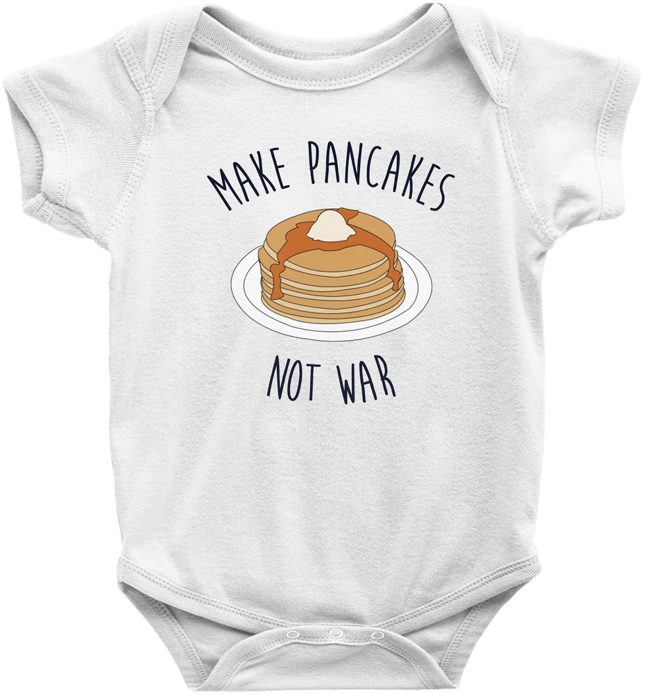 Make Pancakes Not War