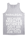 Paralegal Because Miracle Worker