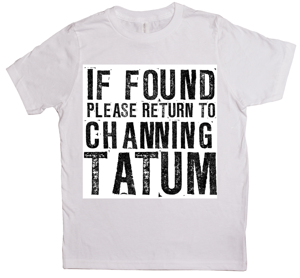 If Found Return To Tatum