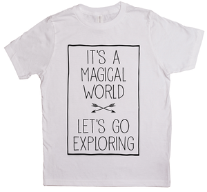 It's a Magical World, Let's Go Exploring