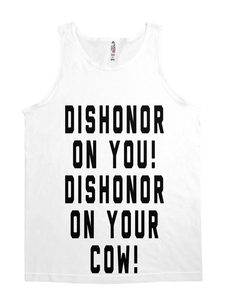 Dishonor On You!