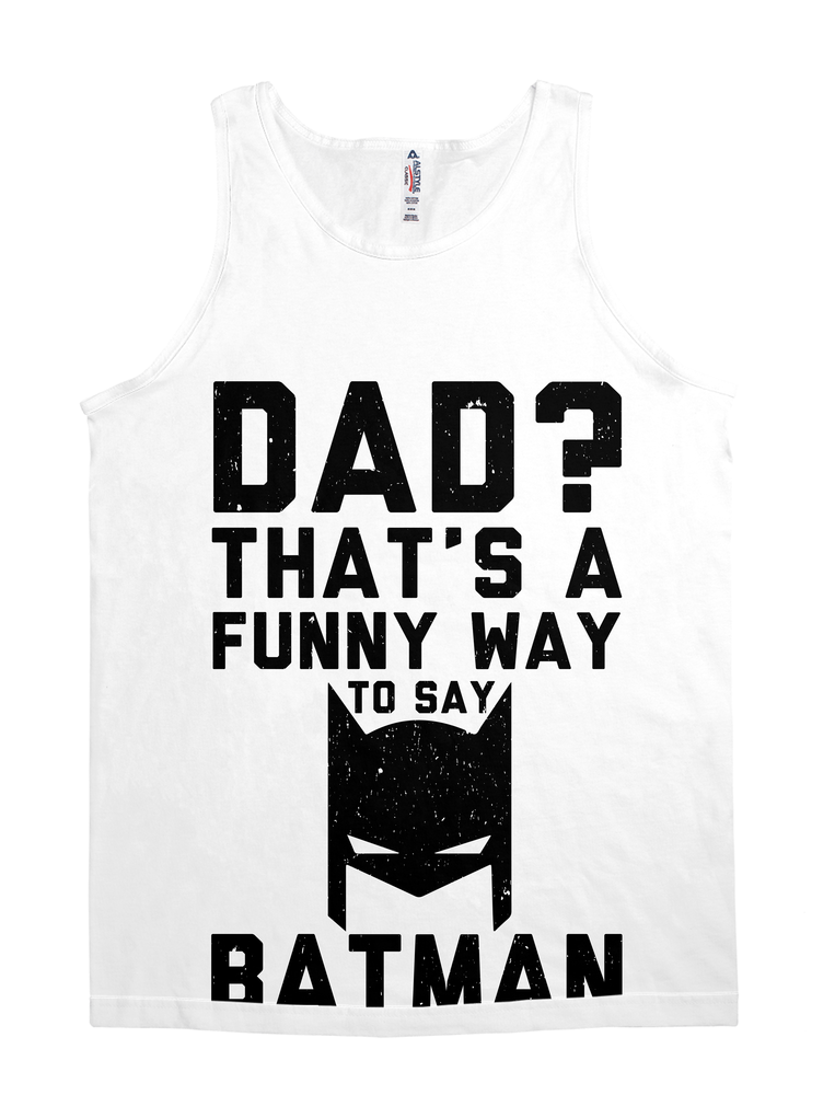 Dad Is Batman