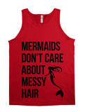 Mermaids Don't Care About Messy Hair