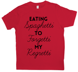 Eating Spaghetti To Forgetti My Regretti