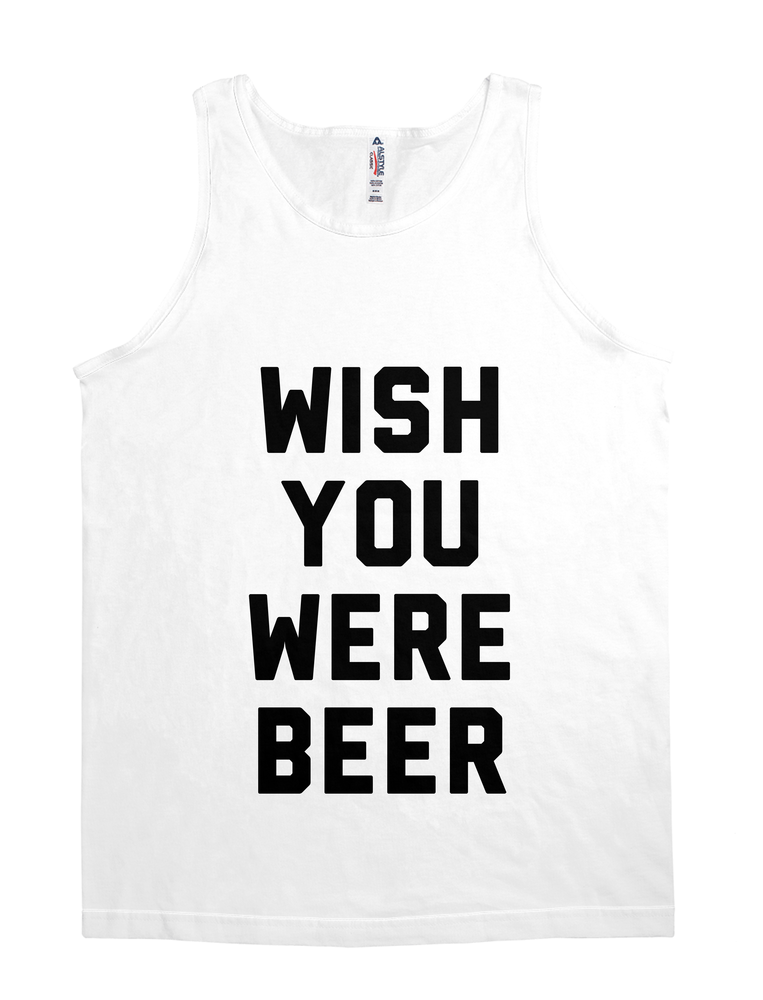 Wish You Were Beer