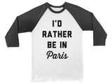 I'd Rather Be in Paris