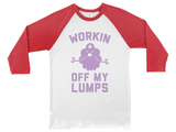Workin Off My Lumps