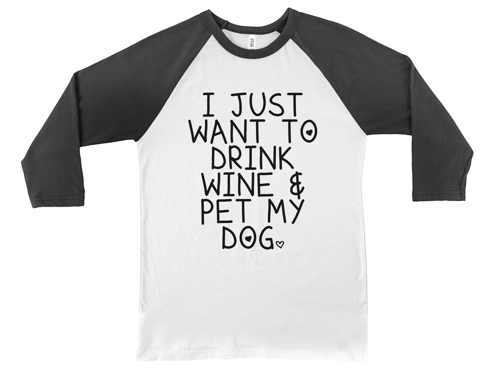 Drink Wine and Pet My Dog