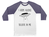 Aliens Believe In Me