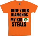 HIDE YOUR DIAMONDS MY KID STEALS BASEBALL MOM/DAD SHIRT