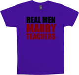 REAL MEN MARRY TEACHERS BLK/RED