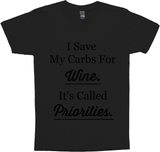I Save My Carbs For Wine