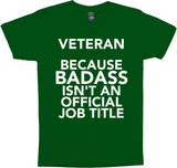 Veteran Because Badass Isn't An Official Job