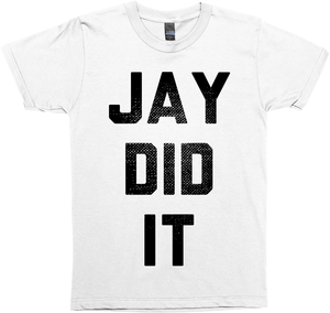 Jay Did It