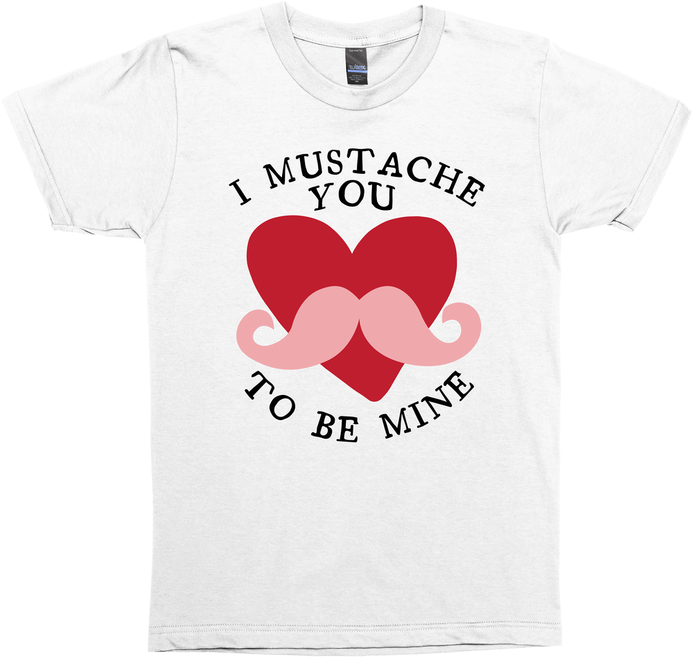 I Mustache You, To Be Mine