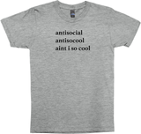 Antisocial, Antisocool, Aint I So cool